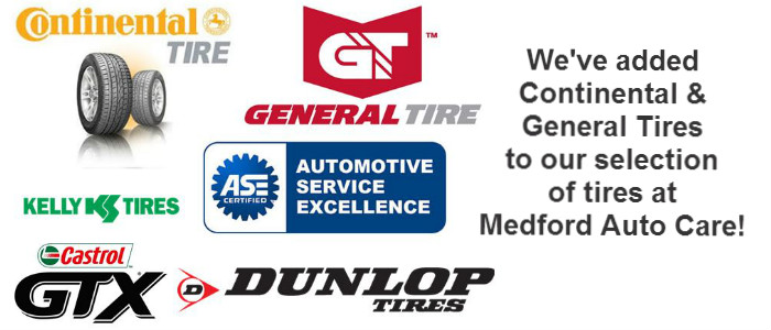 Medford Auto Care is now offering Continental & General Tires!